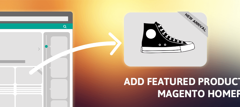 How to add featured product on Magento Store home page