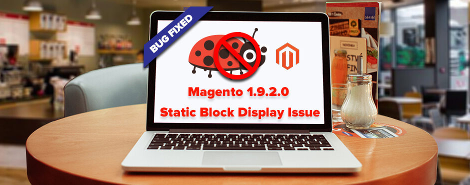 Solved: Magento 1.9.2.0 static block display issue