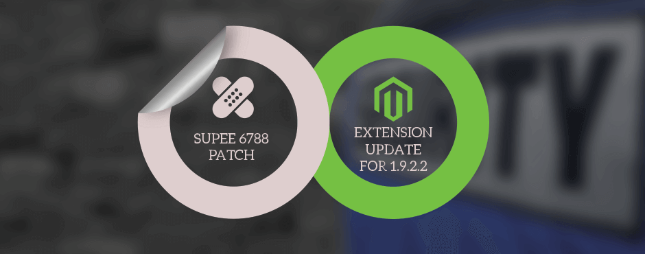 Magento Security Patch Supee 6788 and Magento Extension Compatibility