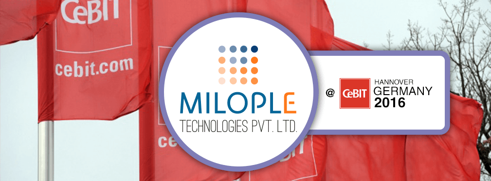 Milople was at CeBit Hannover 2016