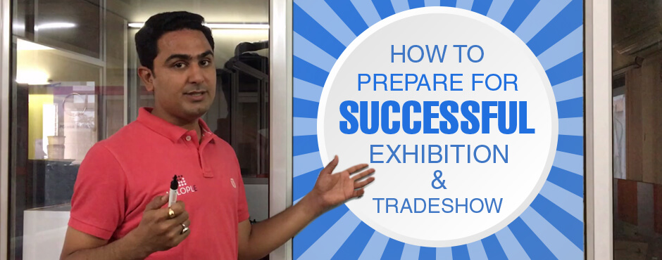 How to Prepare for a Successful Exhibition & Trade Show?